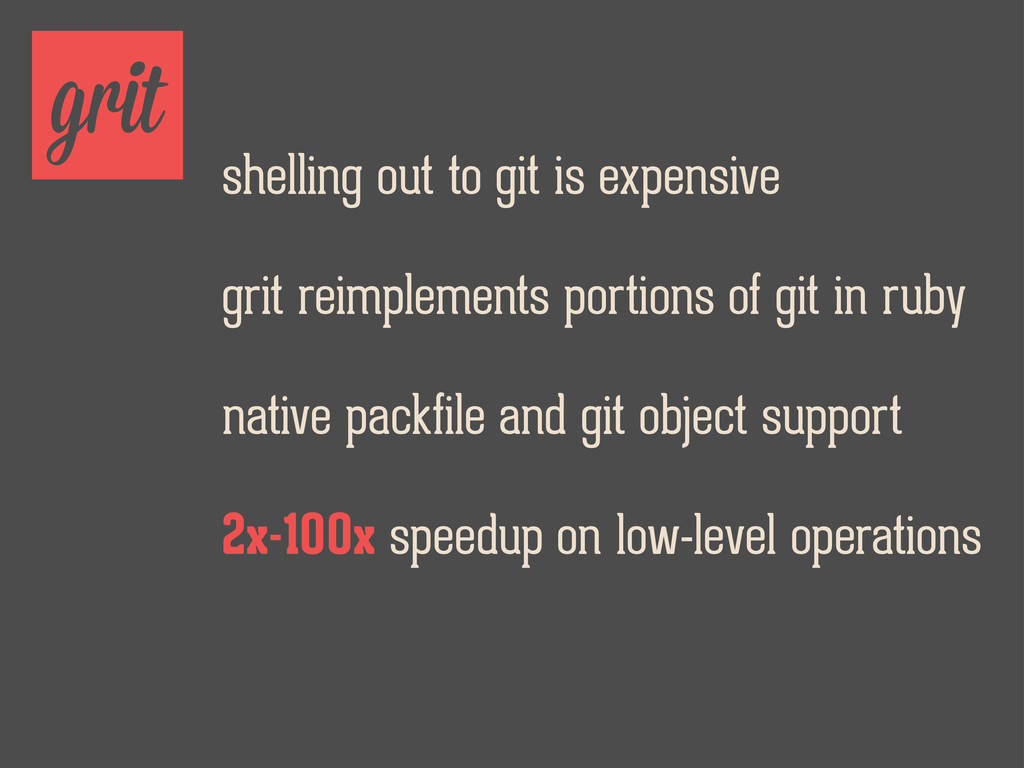grit shelling out to git is expensive grit reim...