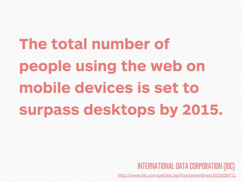 INTERNATIONAL DATA CORPORATION (IDC) http://www...