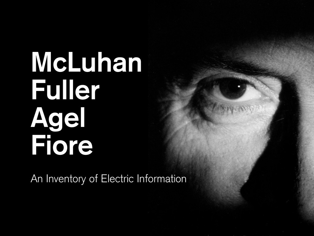 McLuhan Fuller Agel Fiore An Inventory of Elect...