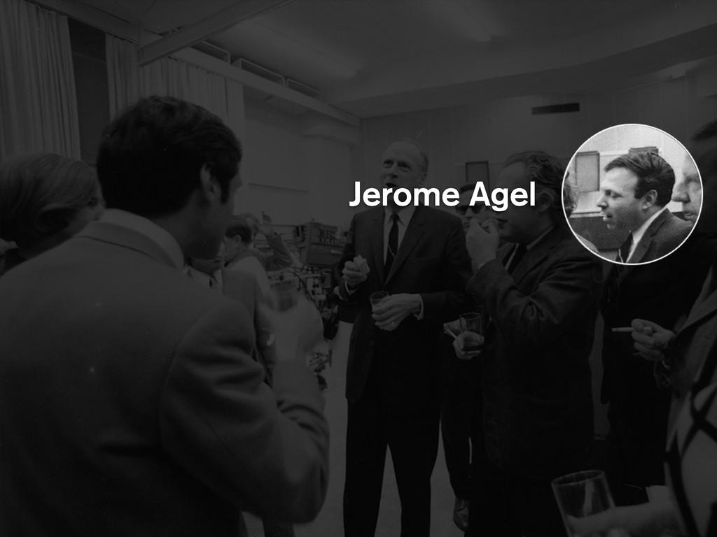Jerome Agel