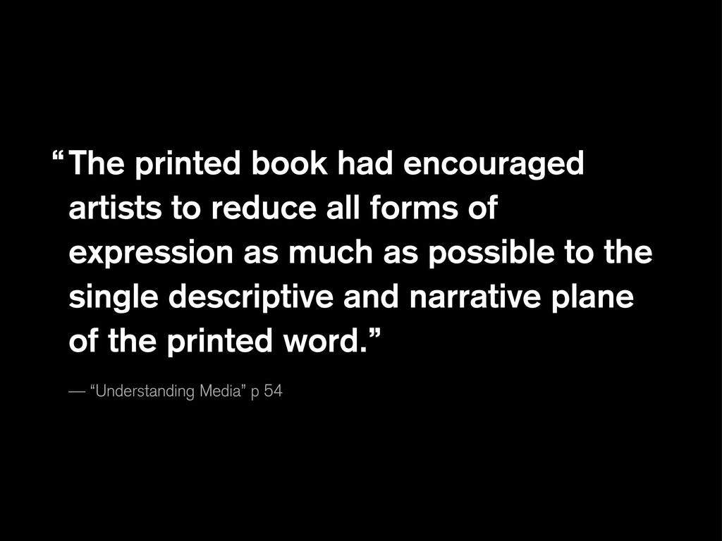 The printed book had encouraged artists to redu...