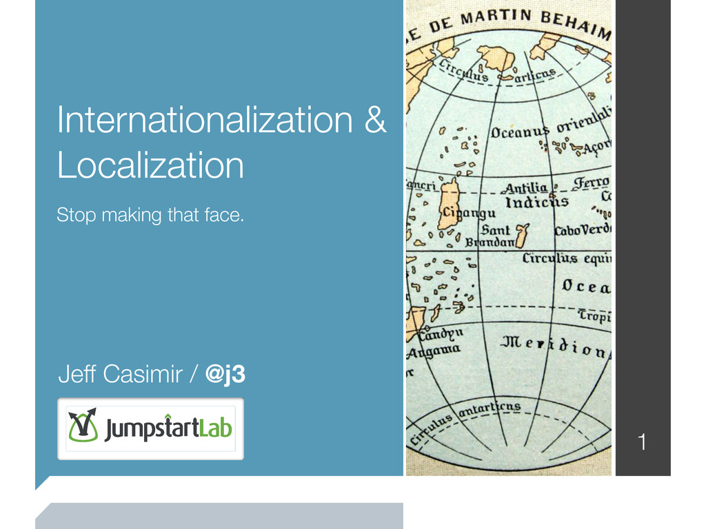 Internationalization & Localization Stop making...