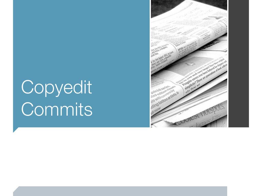 Copyedit Commits