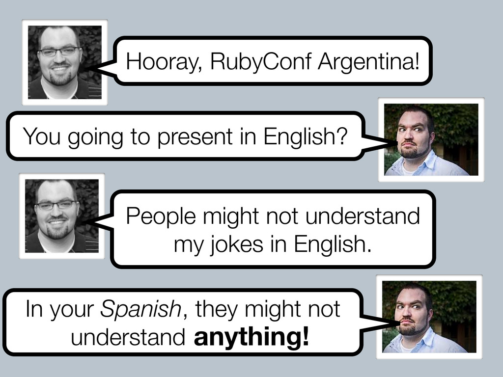 Hooray, RubyConf Argentina! You going to presen...