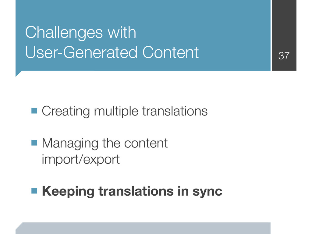 Challenges with User-Generated Content 37 ■ Cre...