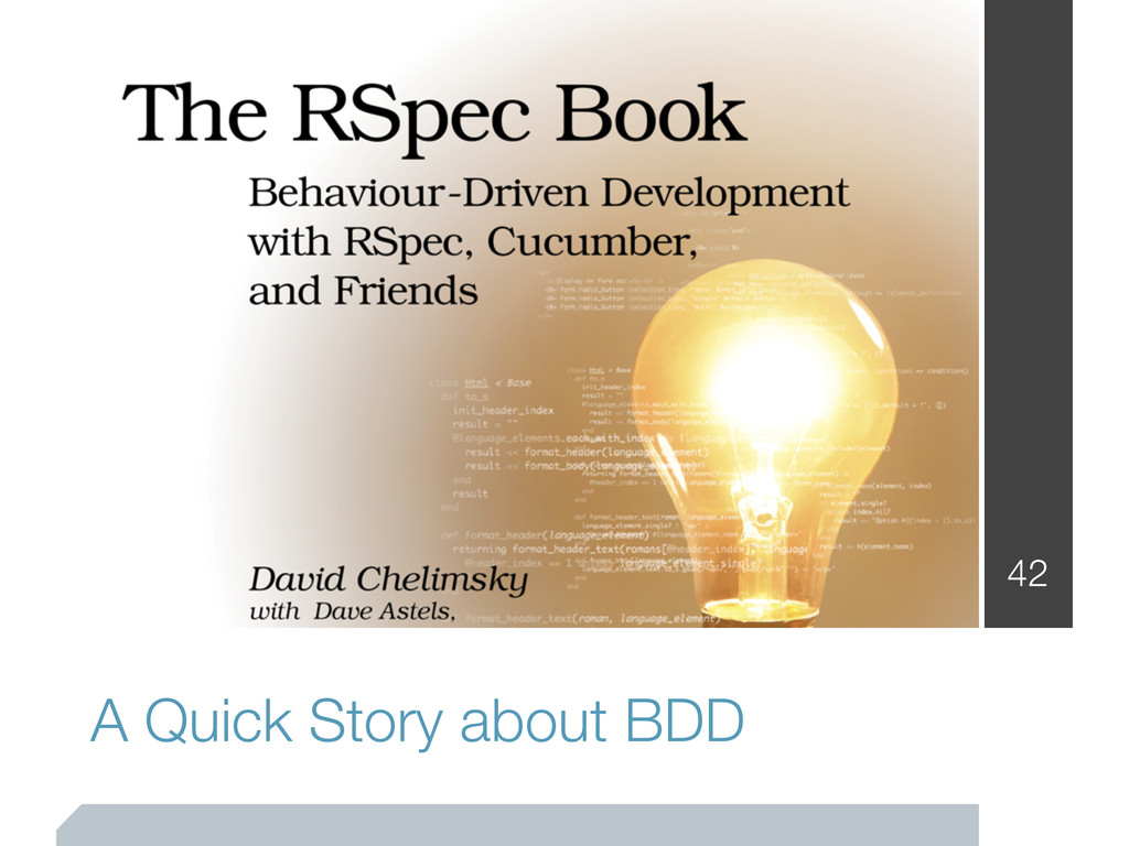 A Quick Story about BDD 42