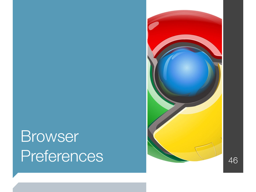 46 Browser Preferences