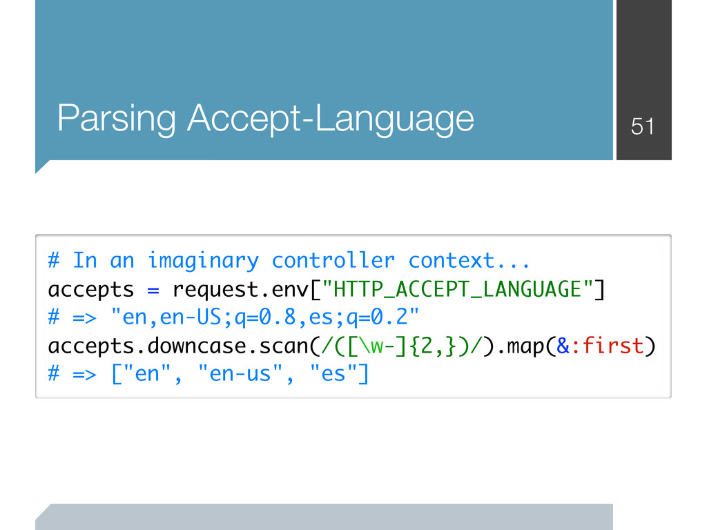 51 Parsing Accept-Language # In an imaginary co...