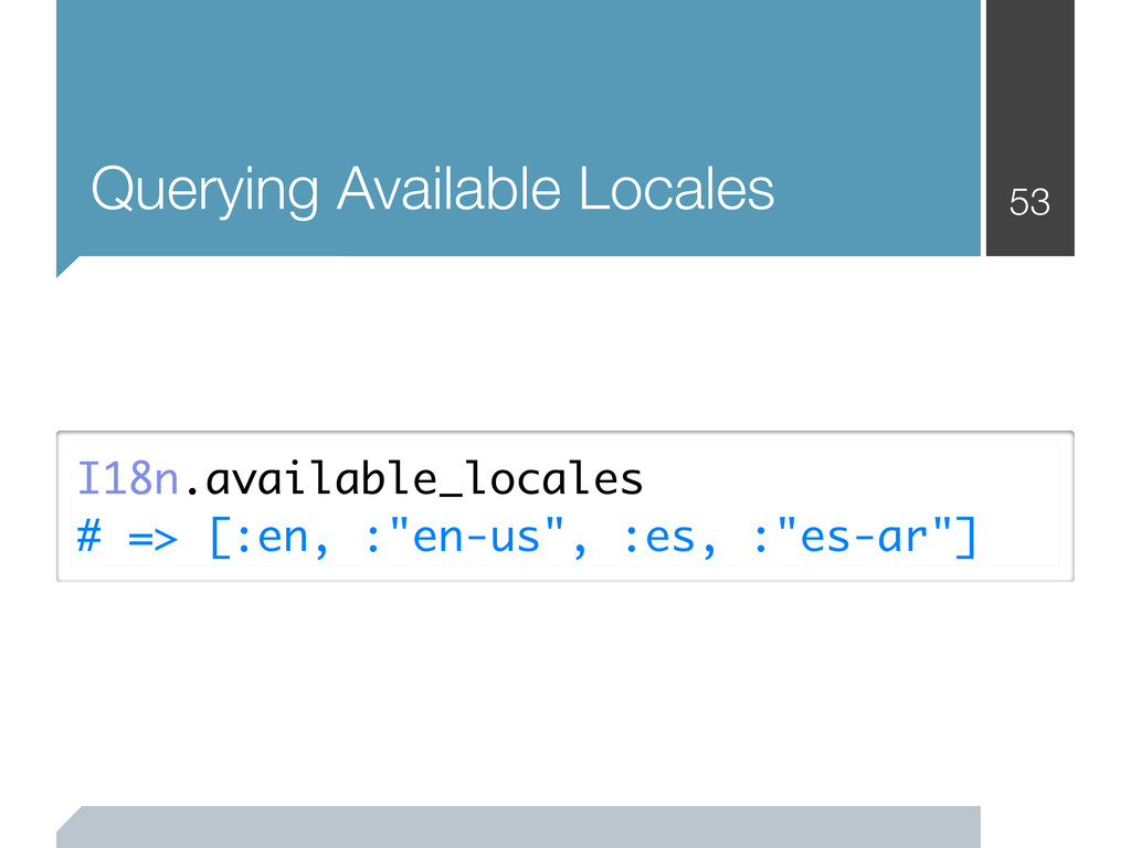 53 Querying Available Locales I18n.available_lo...