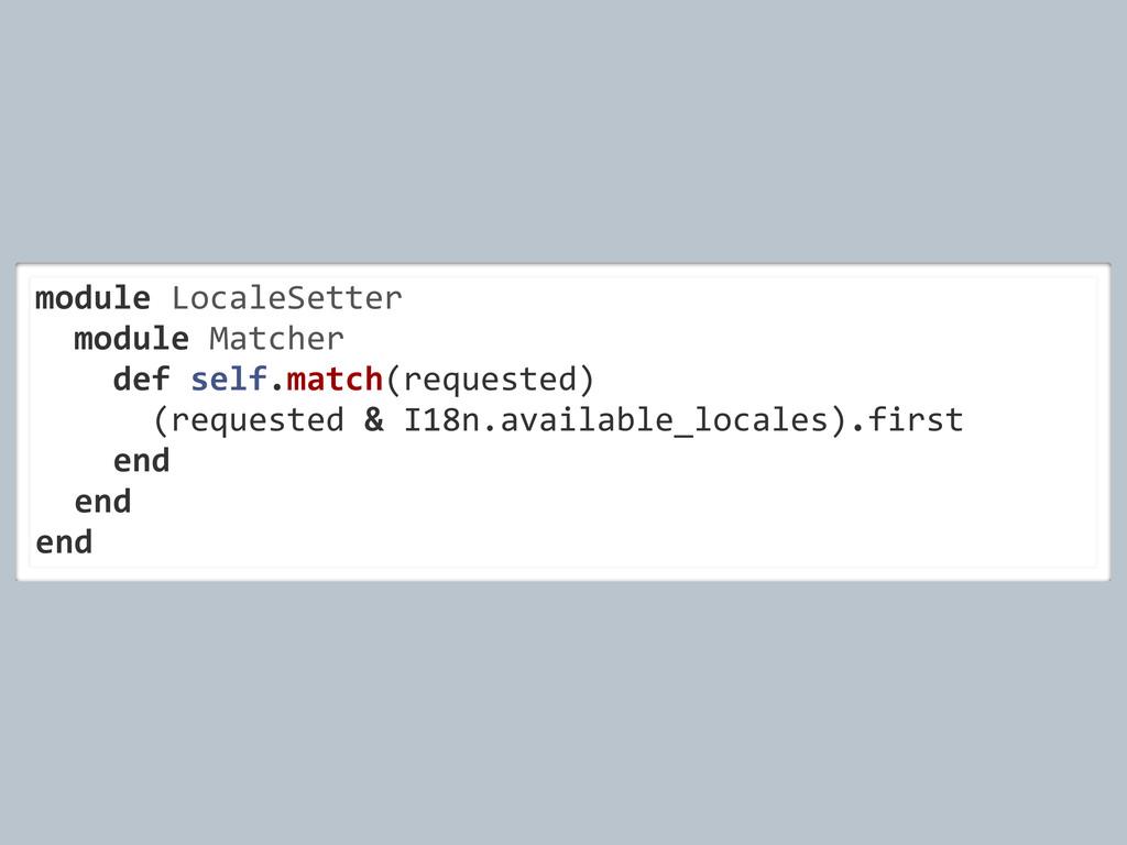 module LocaleSetter   module Matche...