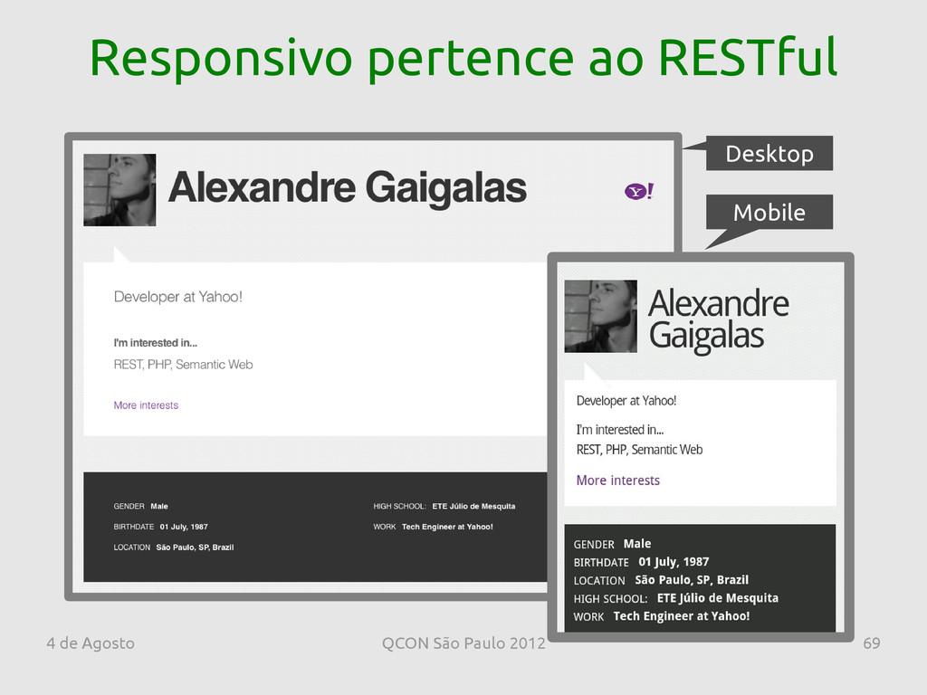 4 de Agosto QCON São Paulo 2012 69 Desktop Mobi...