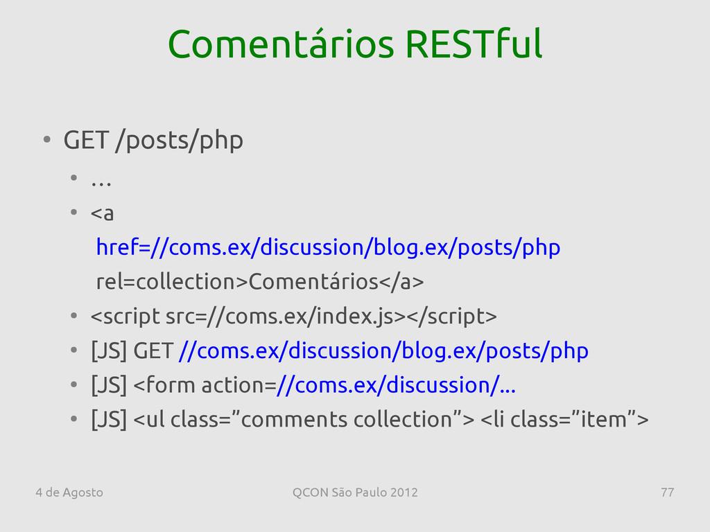 4 de Agosto QCON São Paulo 2012 77 Comentários ...