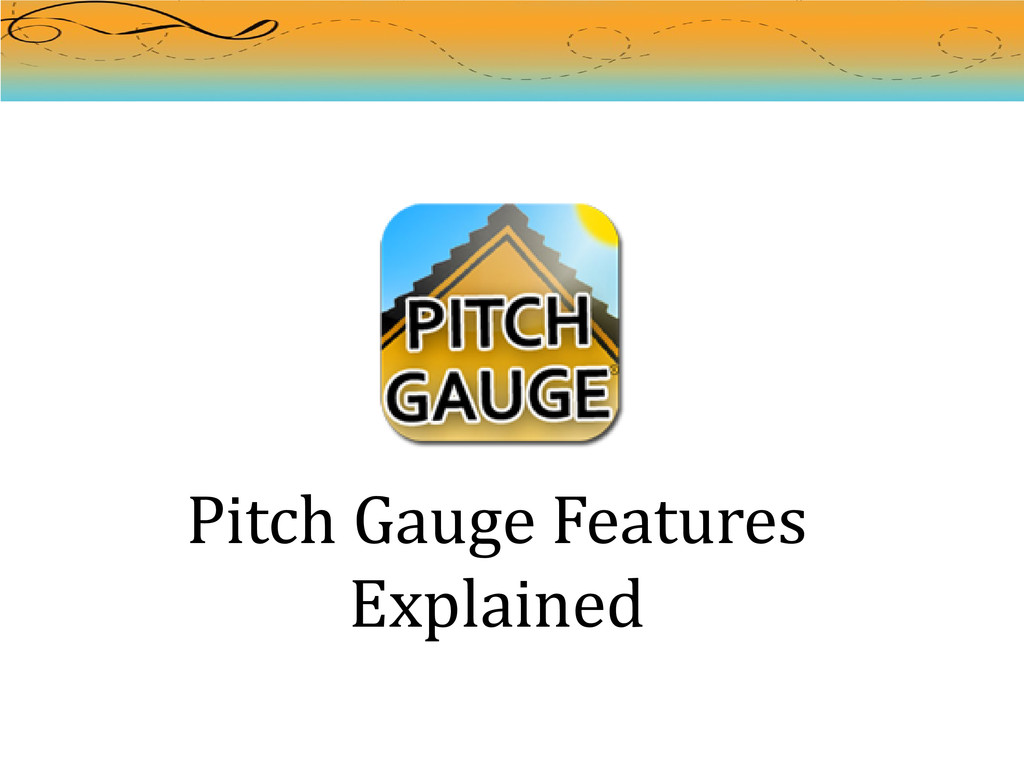 Pitch Gauge Features Explained