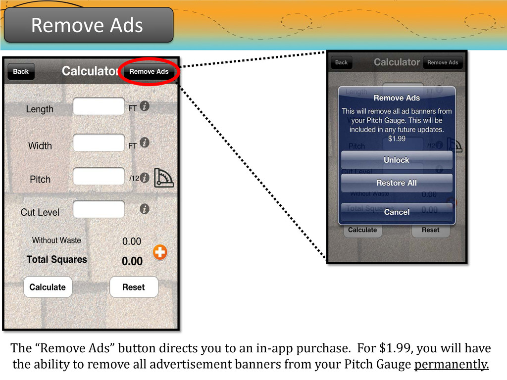 "Remove Ads The ""Remove Ads"" button directs you ..."
