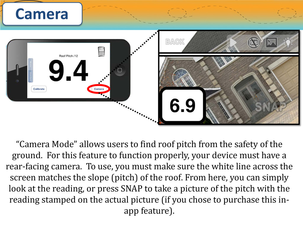 "Camera ""Camera Mode"" allows users to find roof ..."