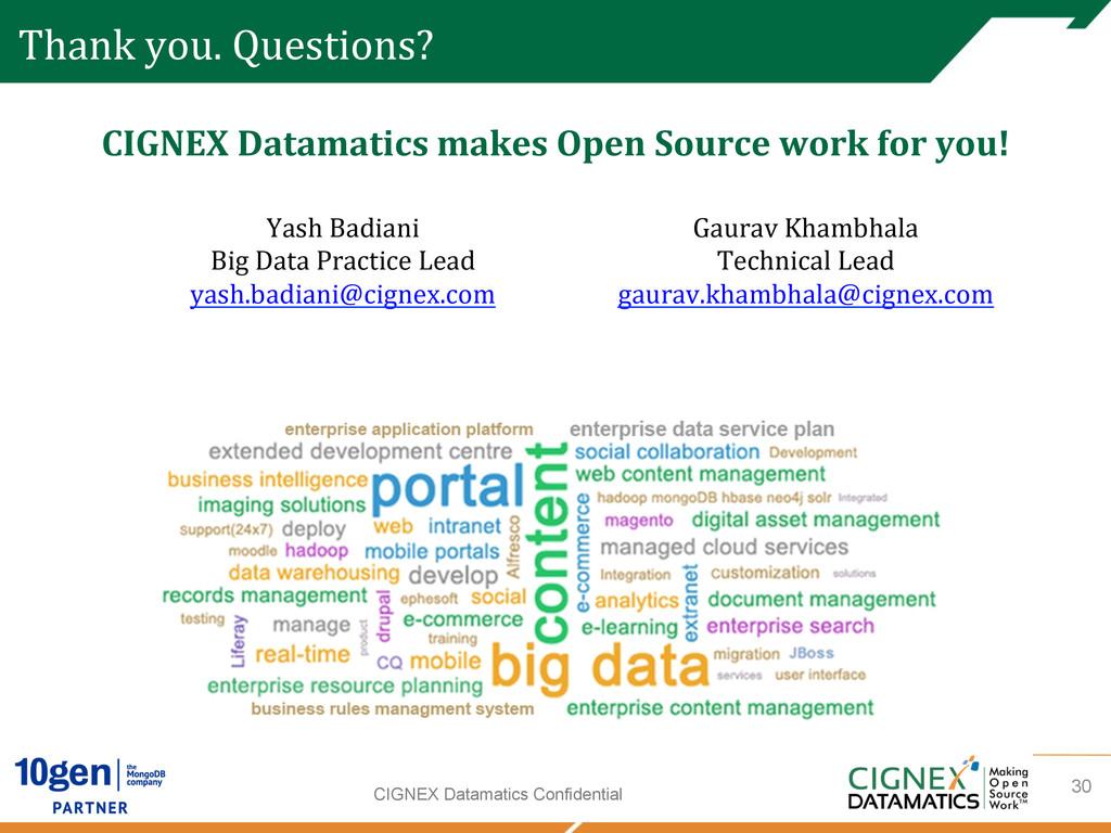 CIGNEX Datamatics Confidential Thank you. ...