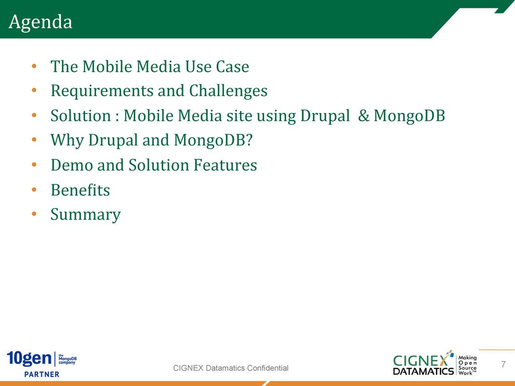 CIGNEX Datamatics Confidential Agenda  • Th...