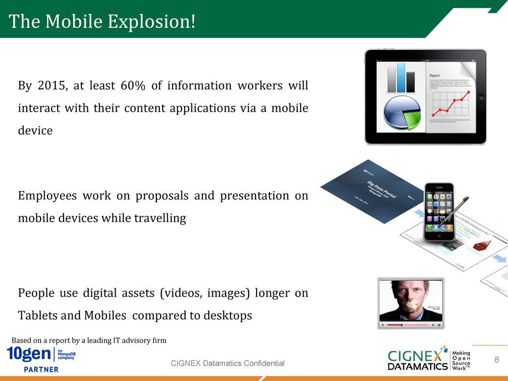 CIGNEX Datamatics Confidential The Mobile ...