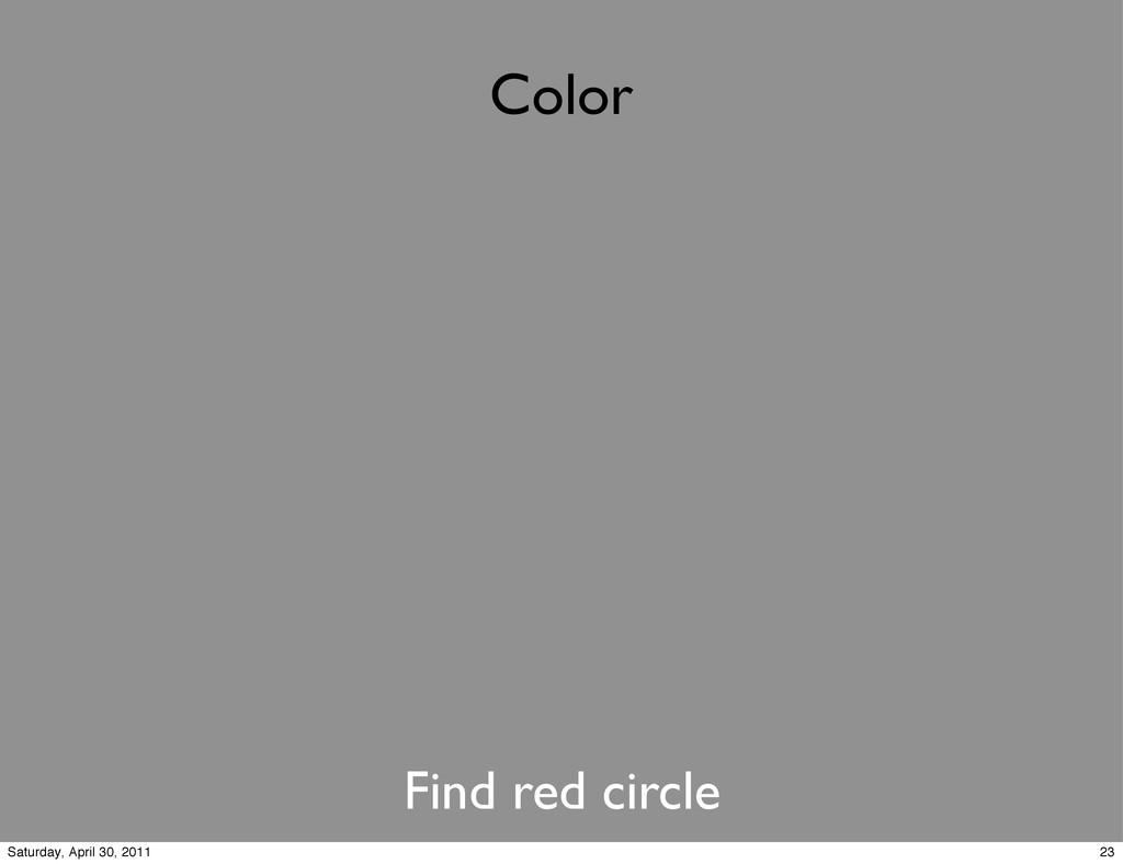 Color Find red circle 23 Saturday, April 30, 20...