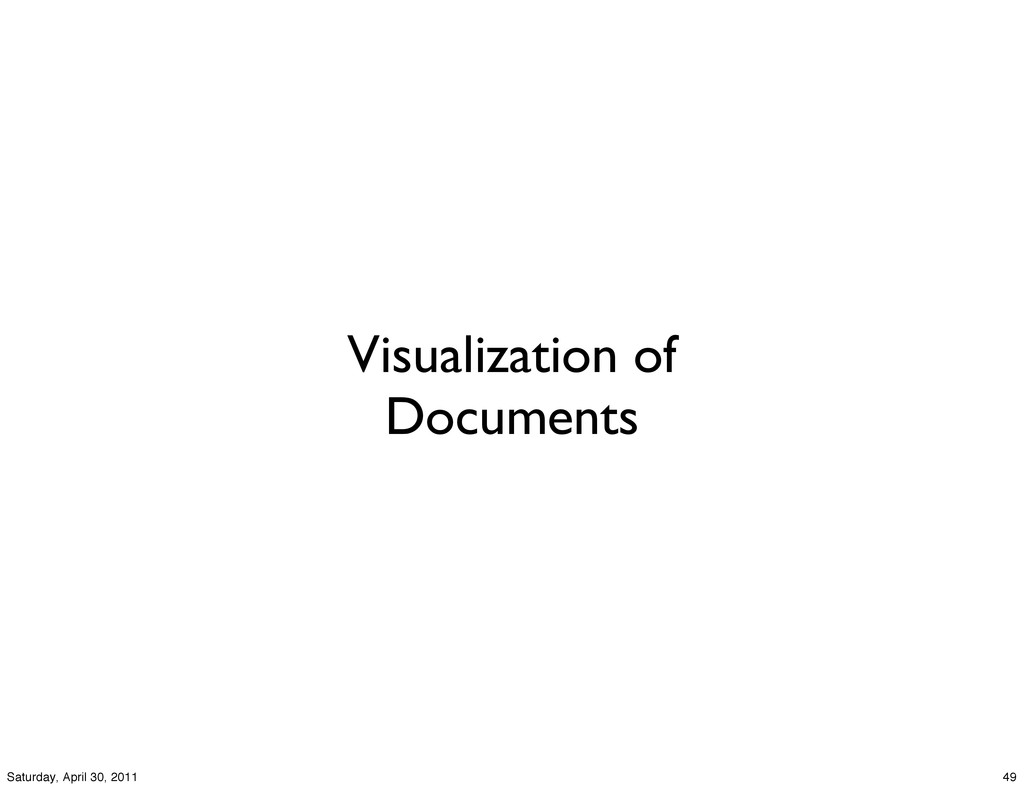 Visualization of Documents 49 Saturday, April 3...