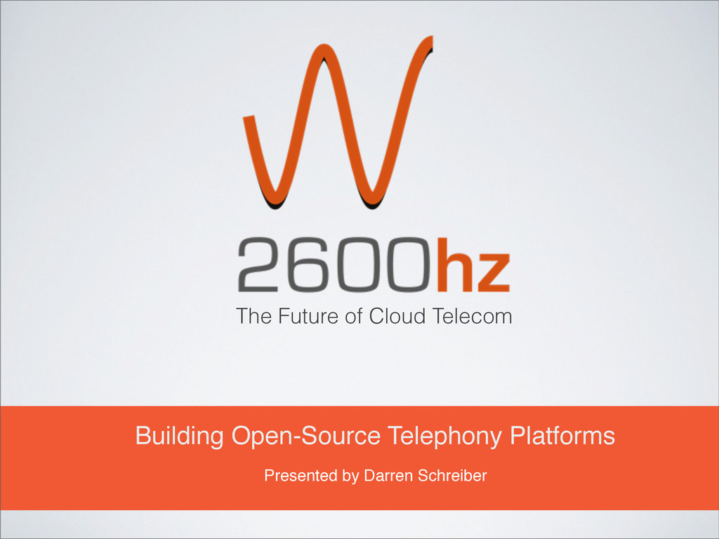 The Future of Cloud Telecom Building Open-Sourc...