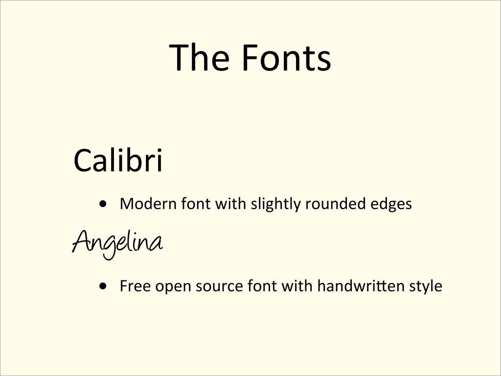 The Fonts Calibri • Modern font with...