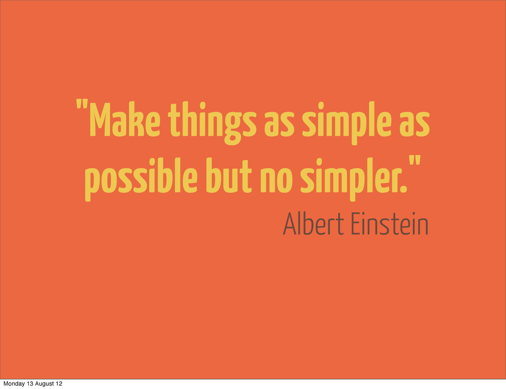 "Albert Einstein ""Make things as simple as possi..."