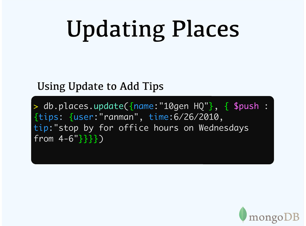 Updating Places Using Update to Add Tips > db.p...