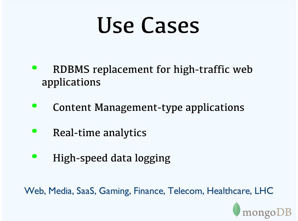 Use Cases Web, Media, SaaS, Gaming, Finance, Te...