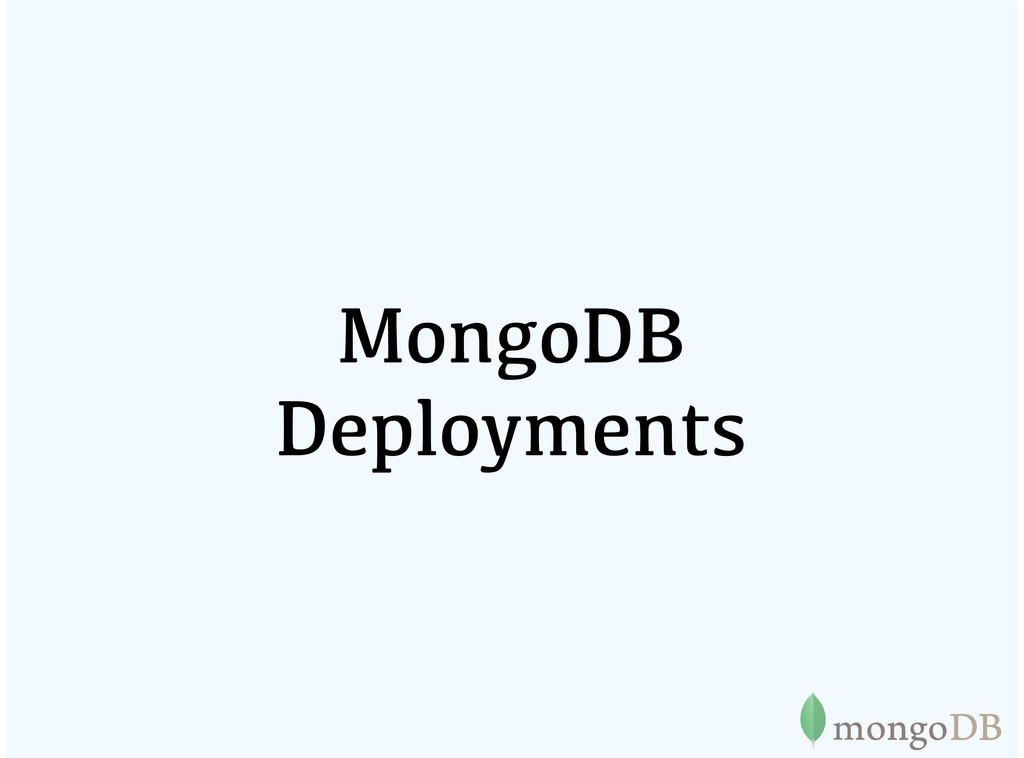 MongoDB Deployments