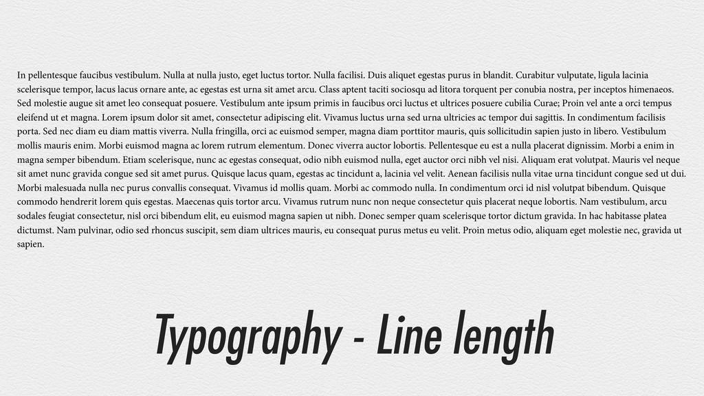Typography - Line length In pellentesque faucib...