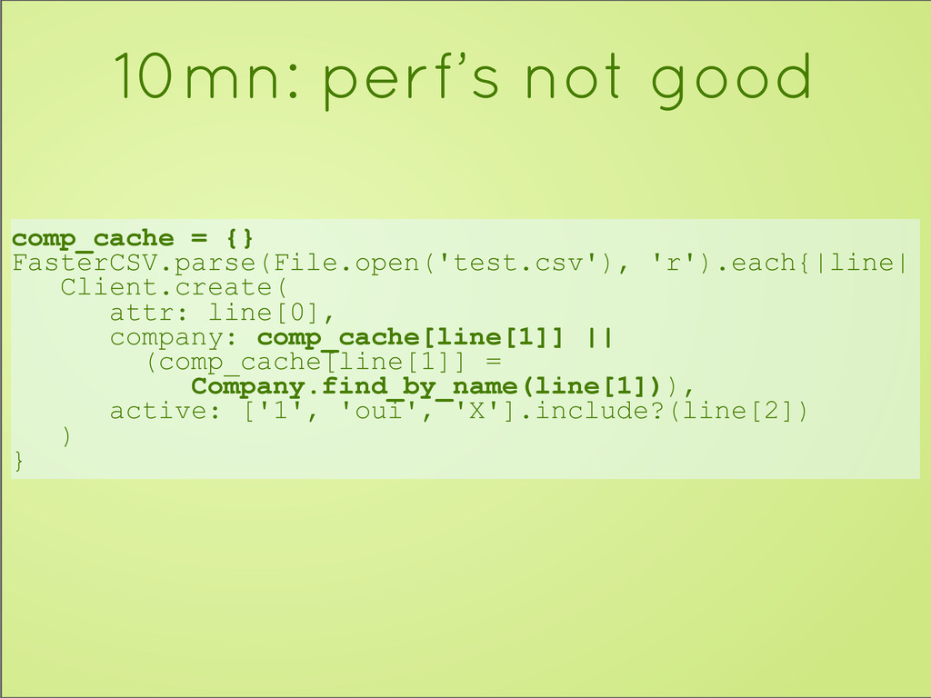 comp_cache = {} FasterCSV.parse(File.open('test...
