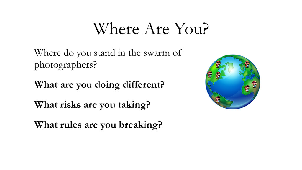 Where Are You? Where do you stand in the swarm ...