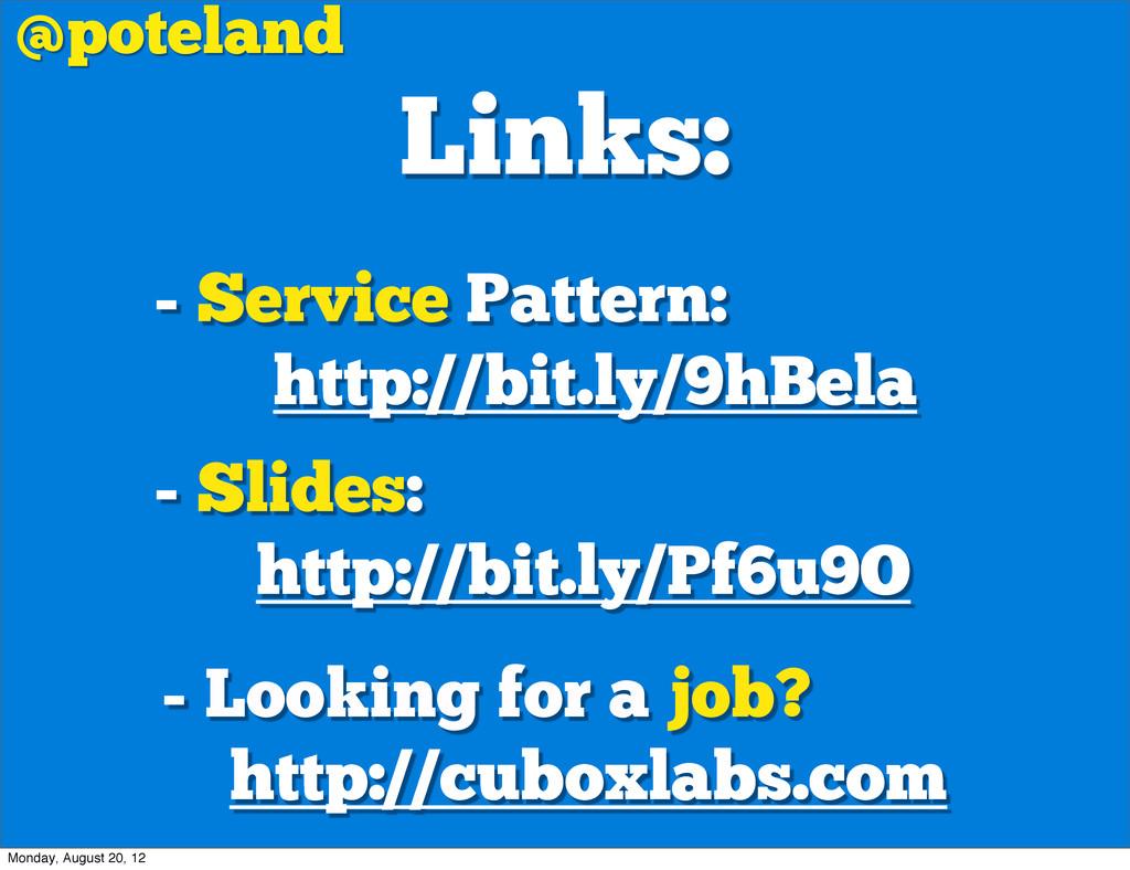 Links: @poteland - Service Pattern: http://bit....