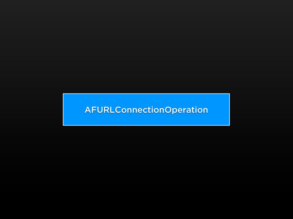 AFURLConnectionOperation