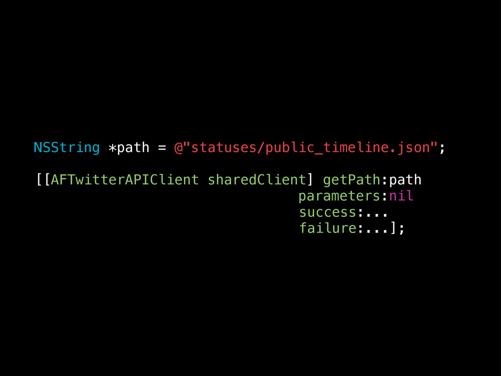 """NSString *path = @""""statuses/public_timeline.jso..."""