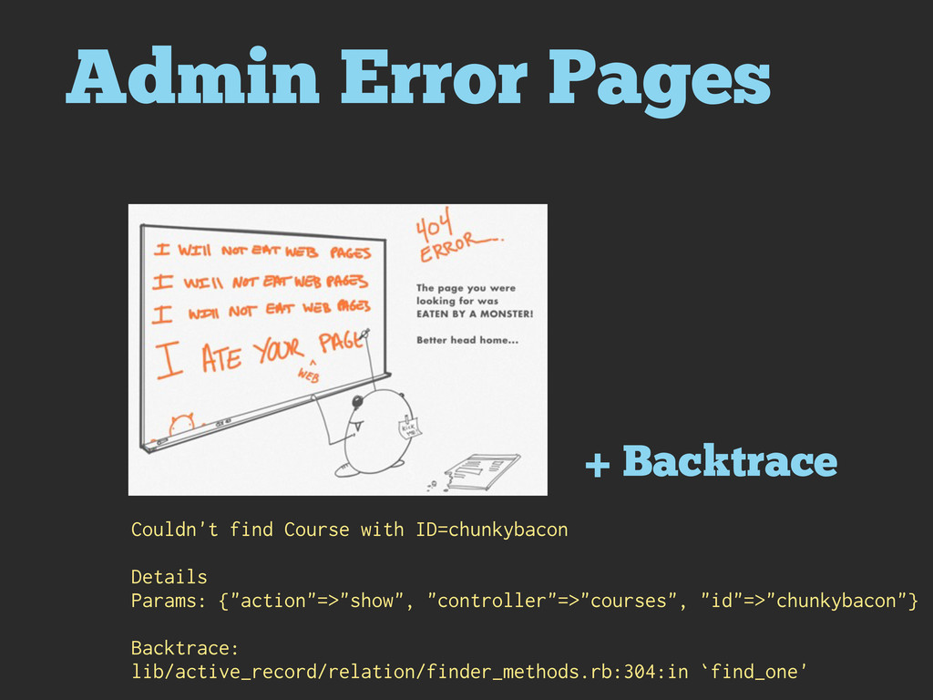 Admin Error Pages + Backtrace Couldn't find Cou...