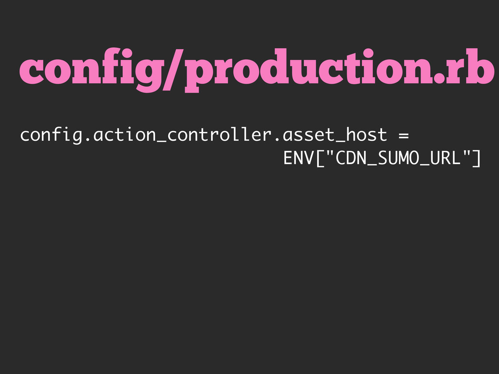 config/production.rb config.action_controller.a...