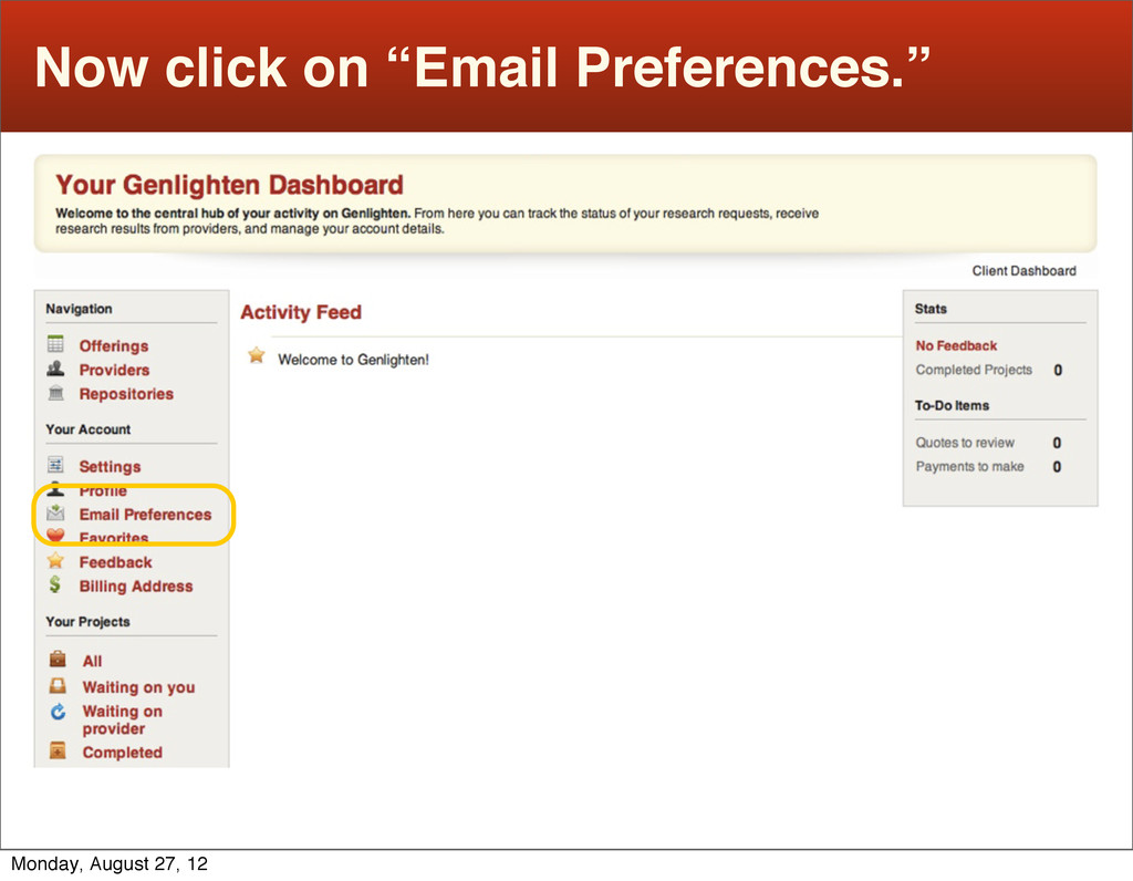 """Now click on """"Email Preferences."""" Monday, Augus..."""