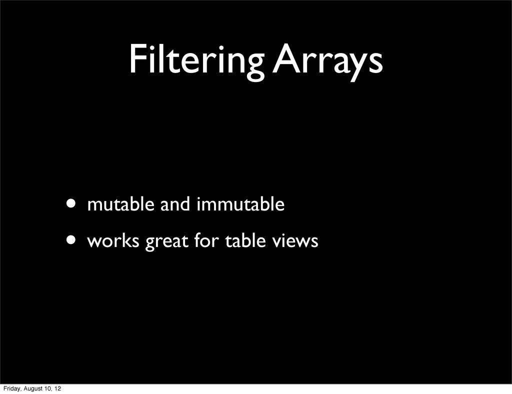 Filtering Arrays • mutable and immutable • work...
