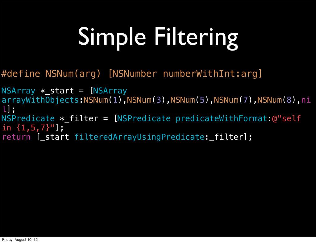 Simple Filtering NSArray *_start = [NSArray arr...