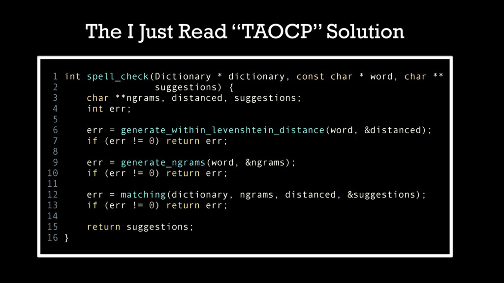 """The I Just Read """"TAOCP"""" Solution 1 int spell_ch..."""