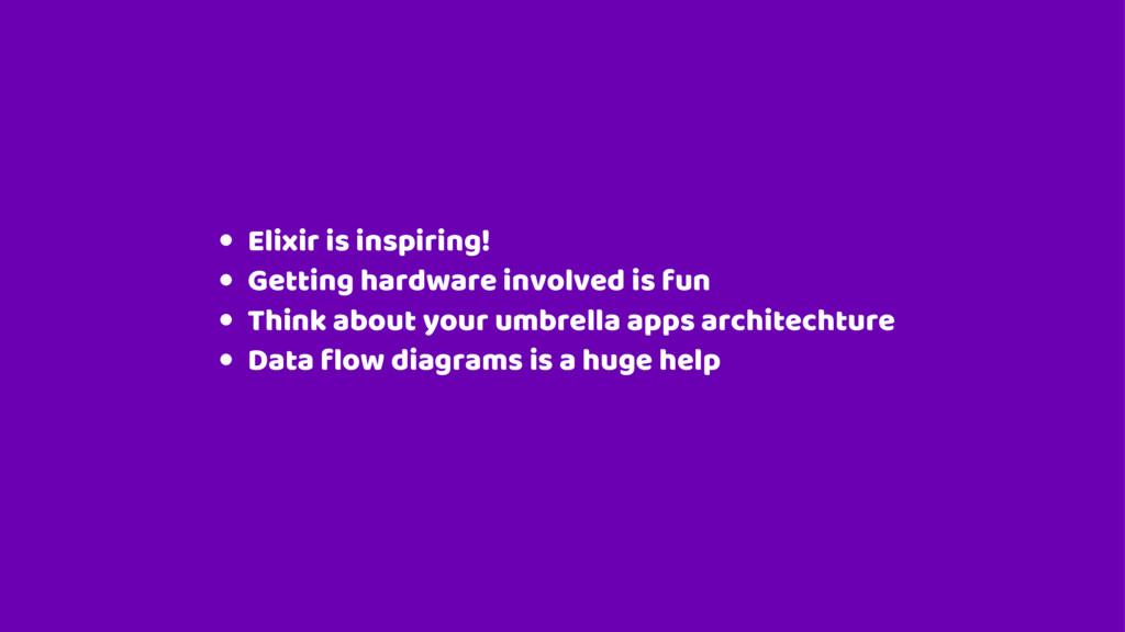 Elixir is inspiring! Getting hardware involved ...