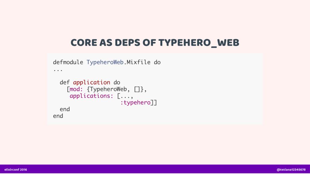 CORE AS DEPS OF TYPEHERO_WEB defmodule Typehero...