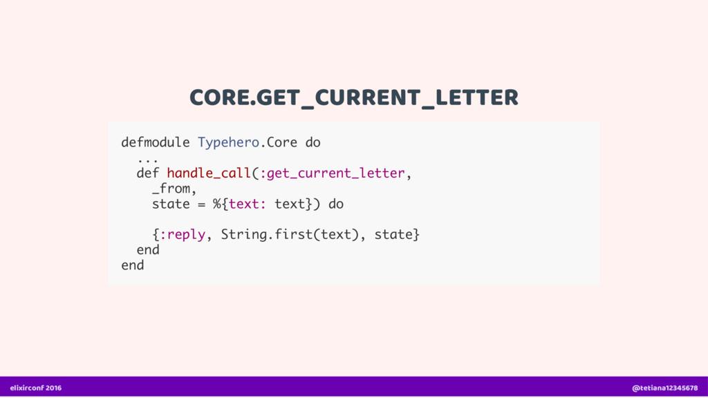 CORE.GET_CURRENT_LETTER defmodule Typehero.Core...