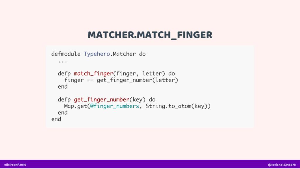 MATCHER.MATCH_FINGER defmodule Typehero.Matcher...