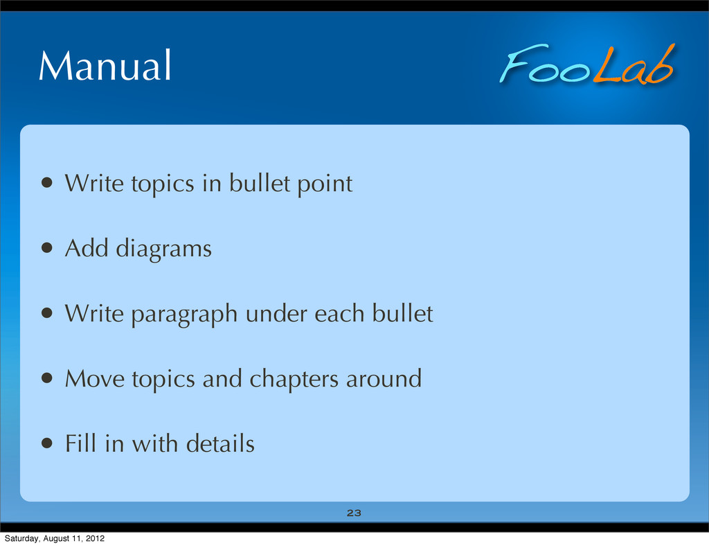 FooLab Manual • Write topics in bullet point • ...