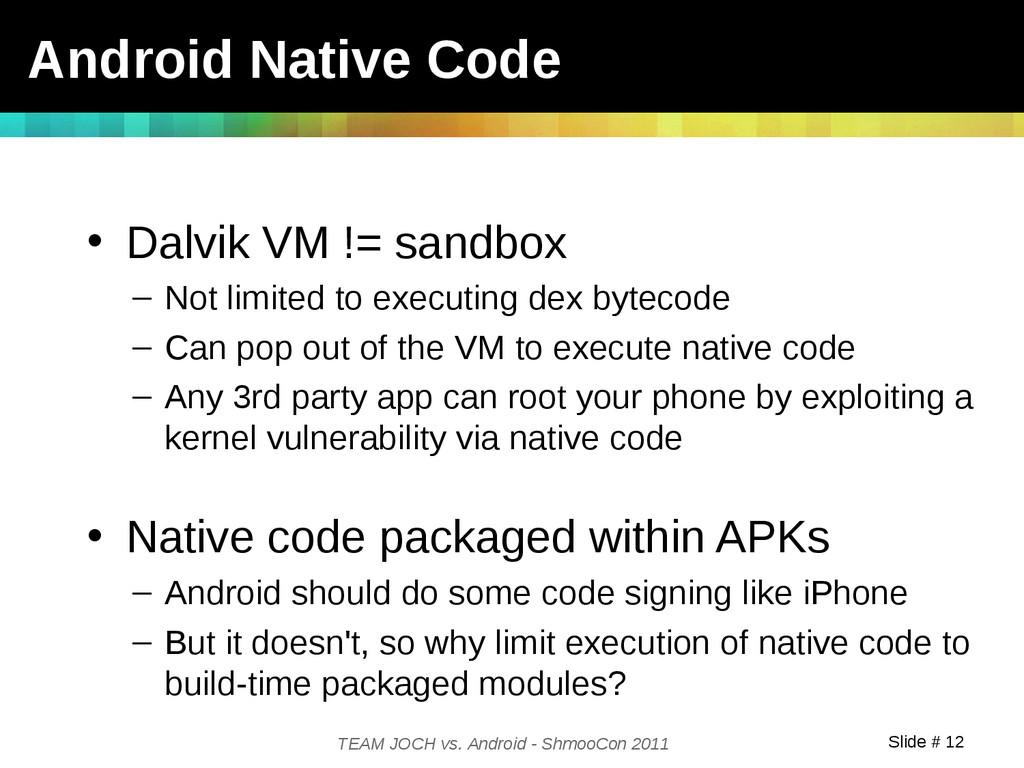 Slide # 12 TEAM JOCH vs. Android - ShmooCon 201...