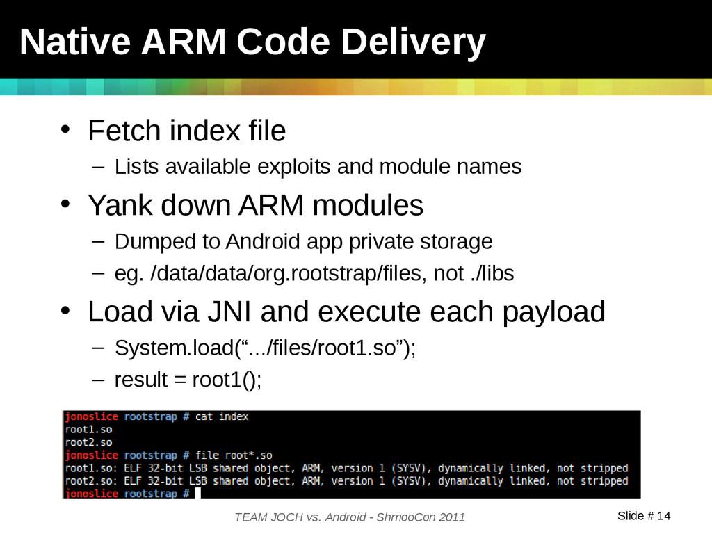 Slide # 14 TEAM JOCH vs. Android - ShmooCon 201...