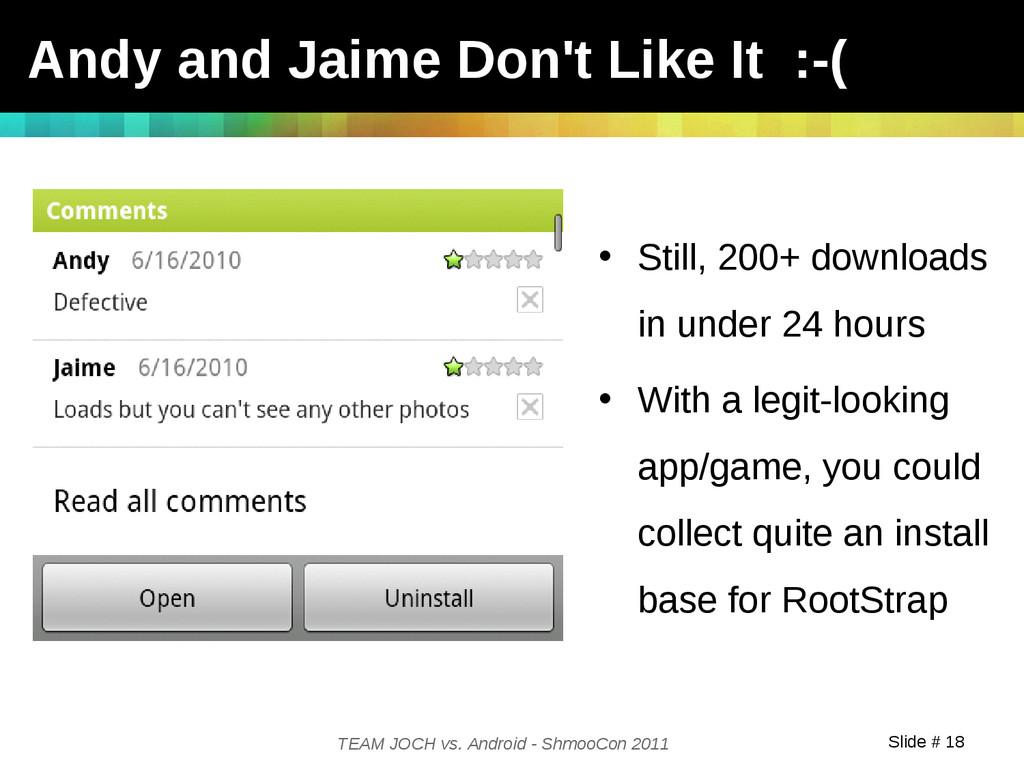 Slide # 18 TEAM JOCH vs. Android - ShmooCon 201...